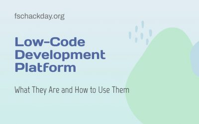 Low-Code Development Platform: What They Are and How to Use Them